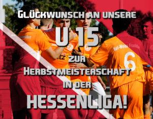 U15 Hessenliga: Gratulation zur inoffiziellen Herbstmeisterschaft!